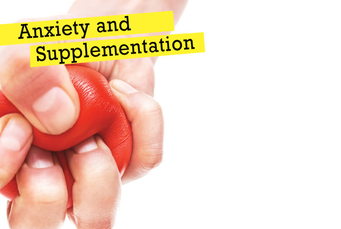 Anxiety and Supplementation